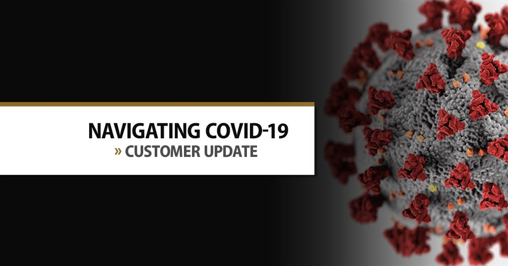 Message to customers: Our role and responsibility in navigating COVID-19